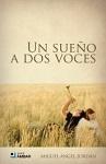 Sueño a dos voces, Un