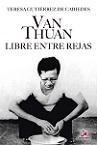 Van Thuan: libre entre rejas