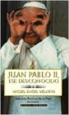 Juan Pablo II, ese desconocido: anécdotas de un Papa fascinante