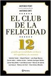 Club de la felicidad, El: 12 grandes personalidades en busca del equilibrio y la armonía