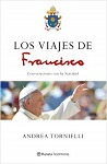 Viajes de Francisco, Los: conversaciones con Su Santidad