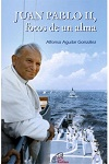 Juan Pablo II, fotos de un alma