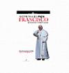 Así piensa el Papa Francisco: reflexiones y espiritualidad