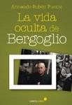 Vida oculta de Bergoglio, La