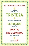 Adiós tristeza: cómo superar la depresión según Santa Hildegarda de Bingen