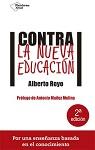 Contra la nueva educación: por una enseñanza basada en el conocimiento