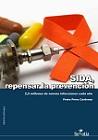 Sida, repensar la prevención: 2,5 millones de nuevas infecciones cada año