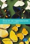 Ética en las organizaciones: construyendo confianza