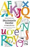 DICCIONARIO ESCOLAR ETIMOLÓGICO (2012)