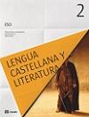 Lengua Castellana y Literatura 2 ESO (2016): con CD