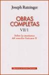 Obras completas de Joseph Ratzinger: 7/1: sobre la enseñanza del Concilio Vaticano II: formulación, transmisión, interpretación