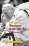 Pastor al servicio del Vaticano II, Un
