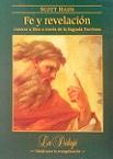 Fe y Revelación: conocer a Dios a través de la Sagrada Escritura