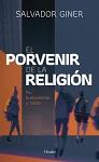 Porvenir de la religión, El : fe, humanismo y razón