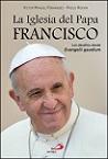Iglesia del Papa Francisco, La: los desafíos desde Evangelii gaudium