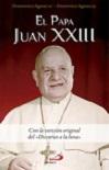 Papa Juan XXIII, El: con la versión original del 'Discurso a la luna'