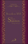 Santos, Los: testigos de la fe