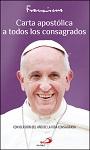 Carta apostólica a todos los consagrados: Con ocasión del Año de la Vida Consagrada