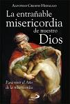 Entrañable misericordia de nuestro Dios, La: para vivir el Año de la Misericordia
