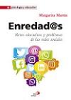Enredad@s: retos educativos y problemas de las redes sociales