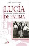 Lucía: la espiritualidad contagiosa de los niños de Fátima