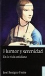 Humor y serenidad: en la vida corriente