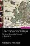 Creadores de Europa, Los: Benito, Gregorio, Isidoro y Bonifacio