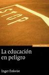 Educación en peligro, La