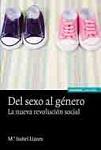 Del sexo al género: la nueva revolución social