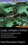 Juego, ecología y trabajo: tres temas teológicos