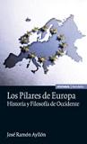 Pilares de Europa, Los: historia y filosofía de Occidente