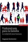Vademécum para la familia: la verdad del amor humano