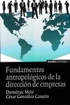 Fundamentos antropológicos de la dirección de empresas
