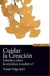 Cuidar la Creación: estudios sobre la Encíclica 'Laudato si'