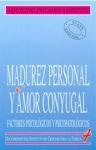 Madurez personal y amor conyugal: factores psicológicos y psicopatológicos