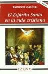 Espíritu Santo en la vida cristiana, El