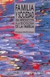 Familia y sociedad: una introducción a la sociología de la familia