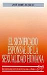 Significado esponsal de la sexualidad humana, El