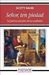 Señor, ten piedad: la fuerza sanante de la confesión