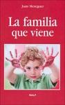 Familia que viene, La