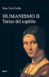 Humanismo II: tareas del espíritu