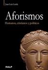 Aforismos: humanos, cristianos y políticos