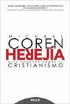 Herejía: diez errores sobre el cristianismo