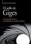 Anillo de Giges, El: una introducción a la Tradición Central de la Ética