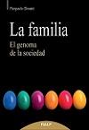 Familia, La: el genoma de la sociedad