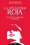 Atlántida roja, La: el fin del Comunismo en Europa
