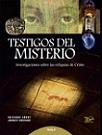 Testigos del misterio: investigaciones sobre las reliquias de Cristo