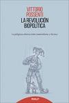 Revolución biopolítica, La