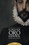 Siglo de Oro Español, El