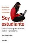 Soy estudiante: orientaciones para alumnos, padres y profesores
